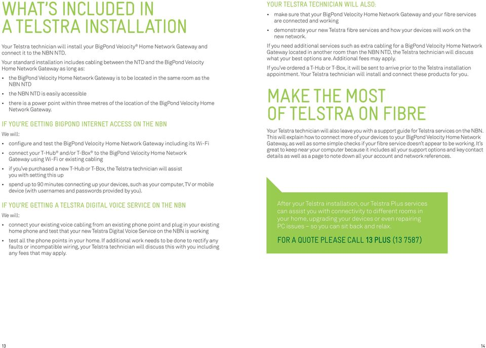 CONNECTING YOUR HOME TO TELSTRA SERVICES ON THE NBN TELSTRA