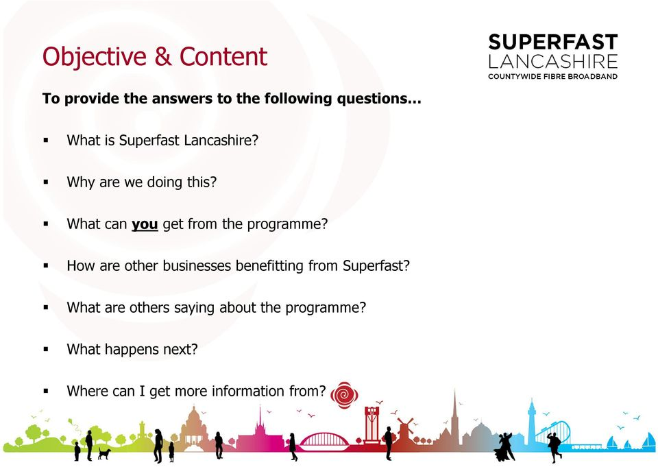 What can you get from the programme?