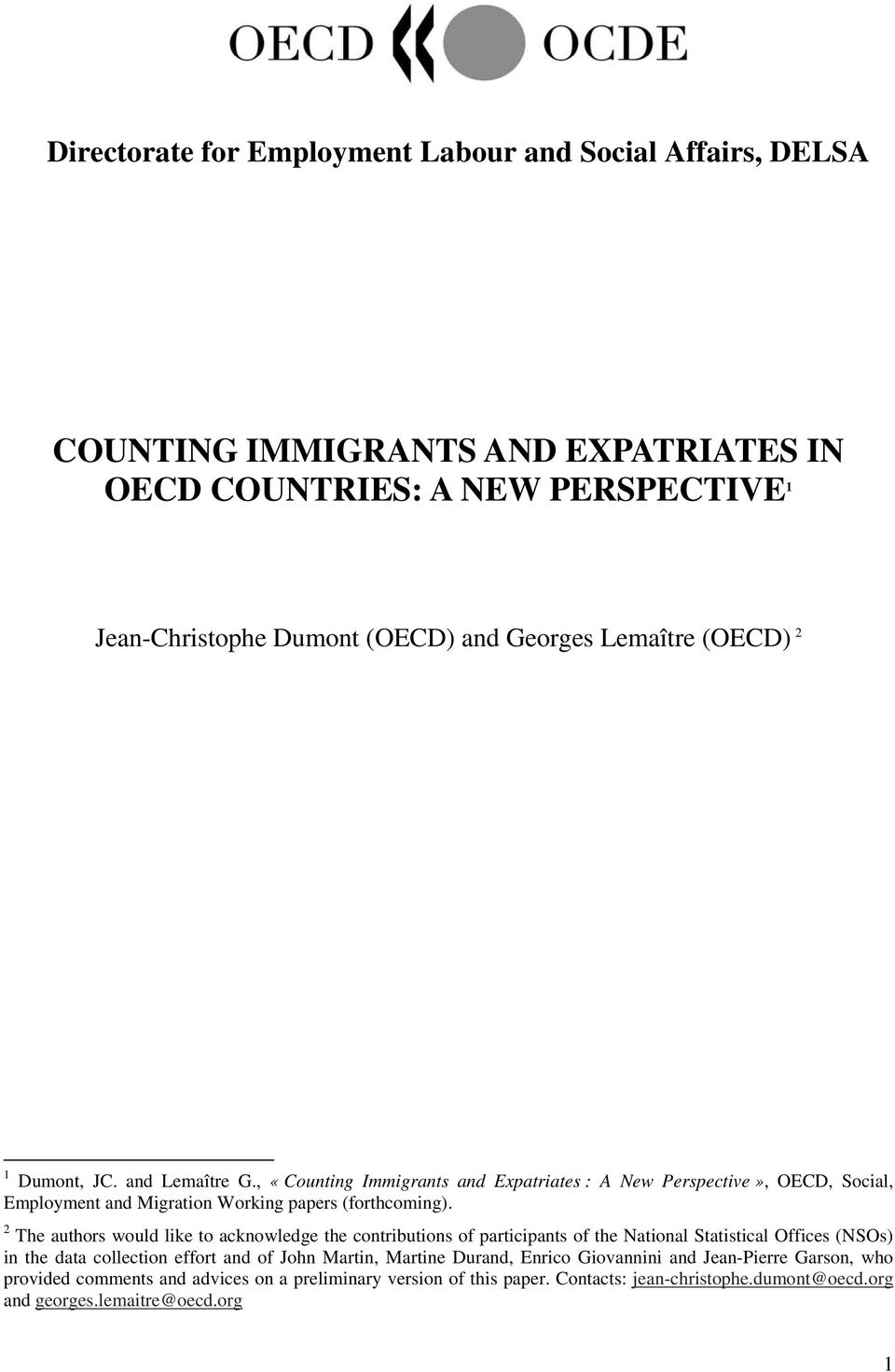COUNTING IMMIGRANTS AND EXPATRIATES IN OECD COUNTRIES: A NEW