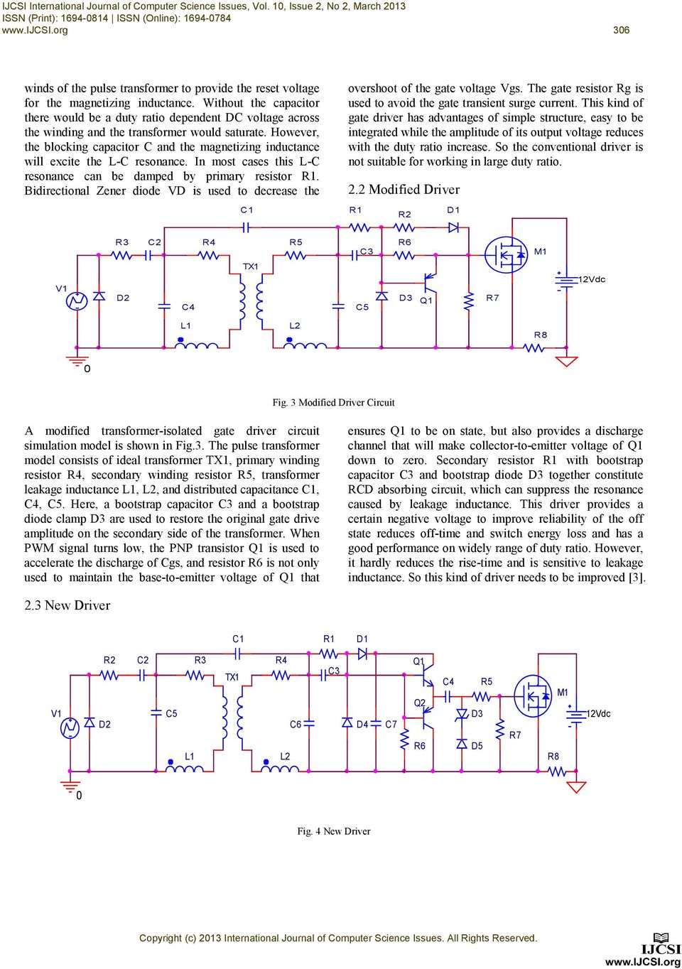 Design And Simulation Of Gate Driver Circuit Using Pulse Transformer Software For Analysis Rectifier Without The Capacitor There Would Be A Duty Ratio Dependent Dc Voltage Across Winding