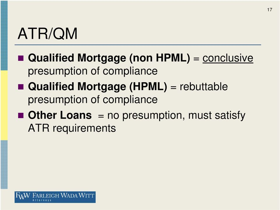Mortgage (HPML) = rebuttable presumption of