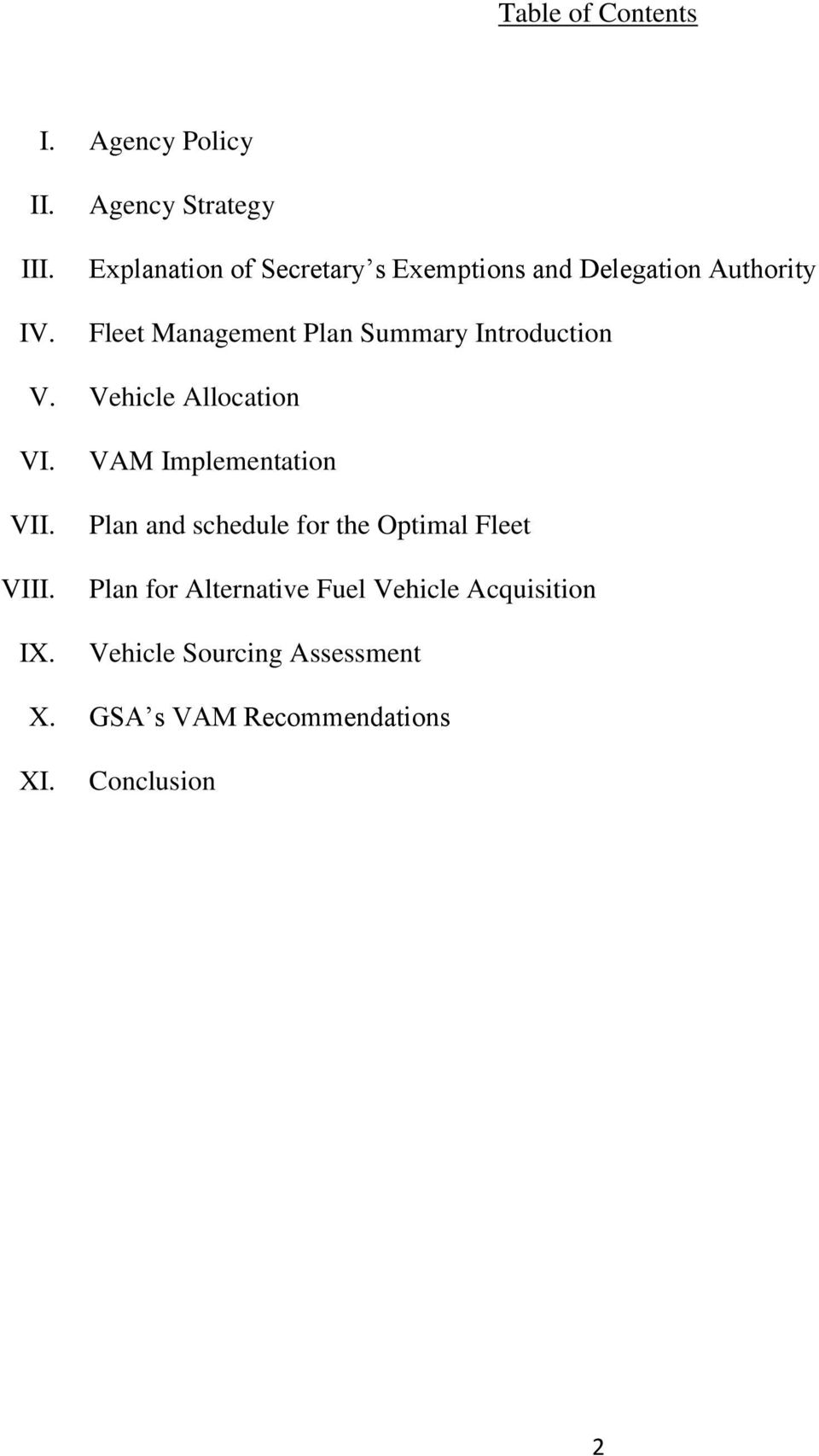 Plan Summary Introduction V. Vehicle Allocation VI. VII. VIII. IX.