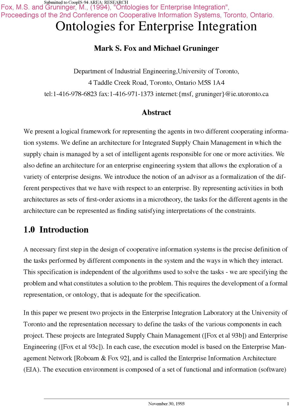 utoronto.ca Abstract We present a logical framework for representing the agents in two different cooperating information systems.
