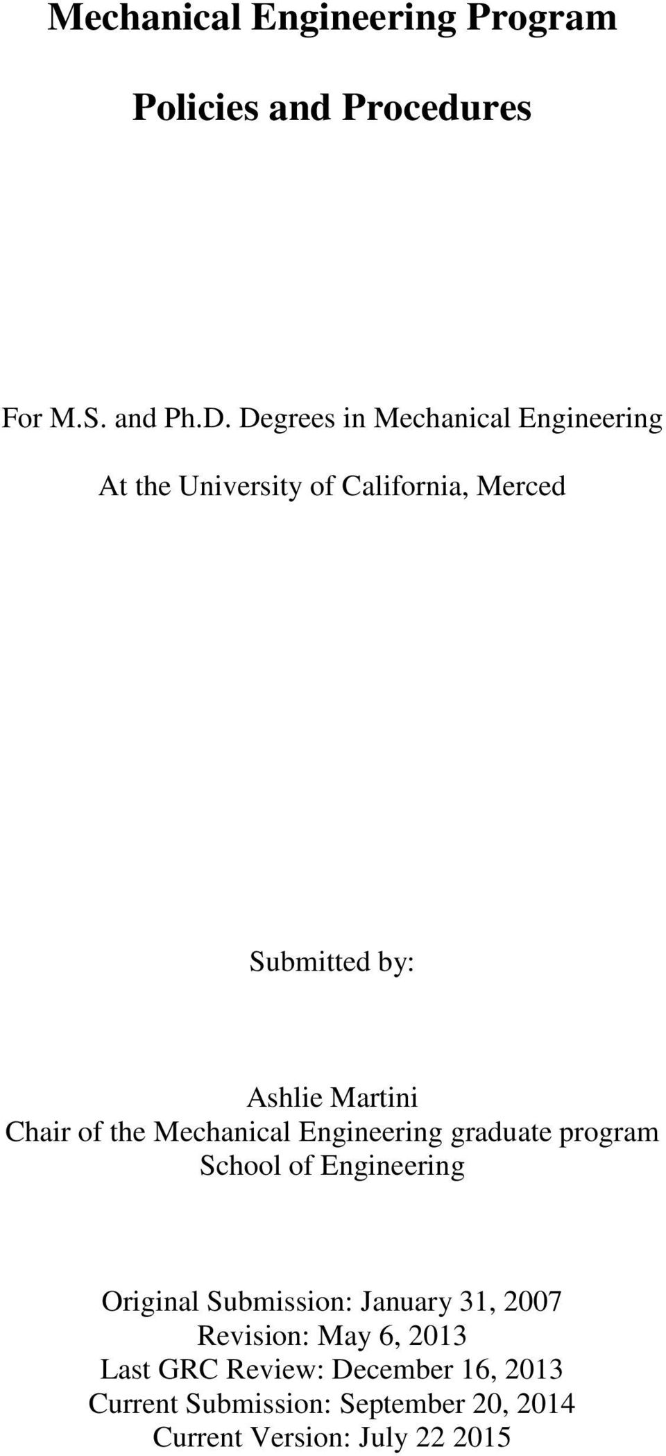 Chair of the Mechanical Engineering graduate program School of Engineering Original Submission: January