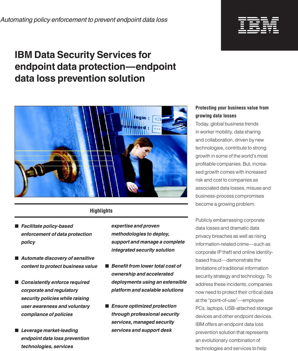 Ibm Data Security Services For Endpoint Protection Benefit From Lower Total Cost Of Ownership And Accelerated Consistently Enforce Required Deployments Using An Extensible