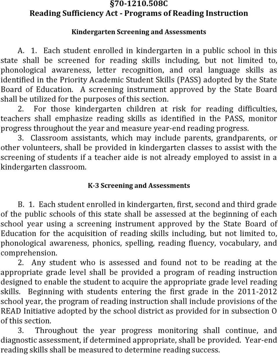 language skills as identified in the Priority Academic Student Skills (PASS) adopted by the State Board of Education.
