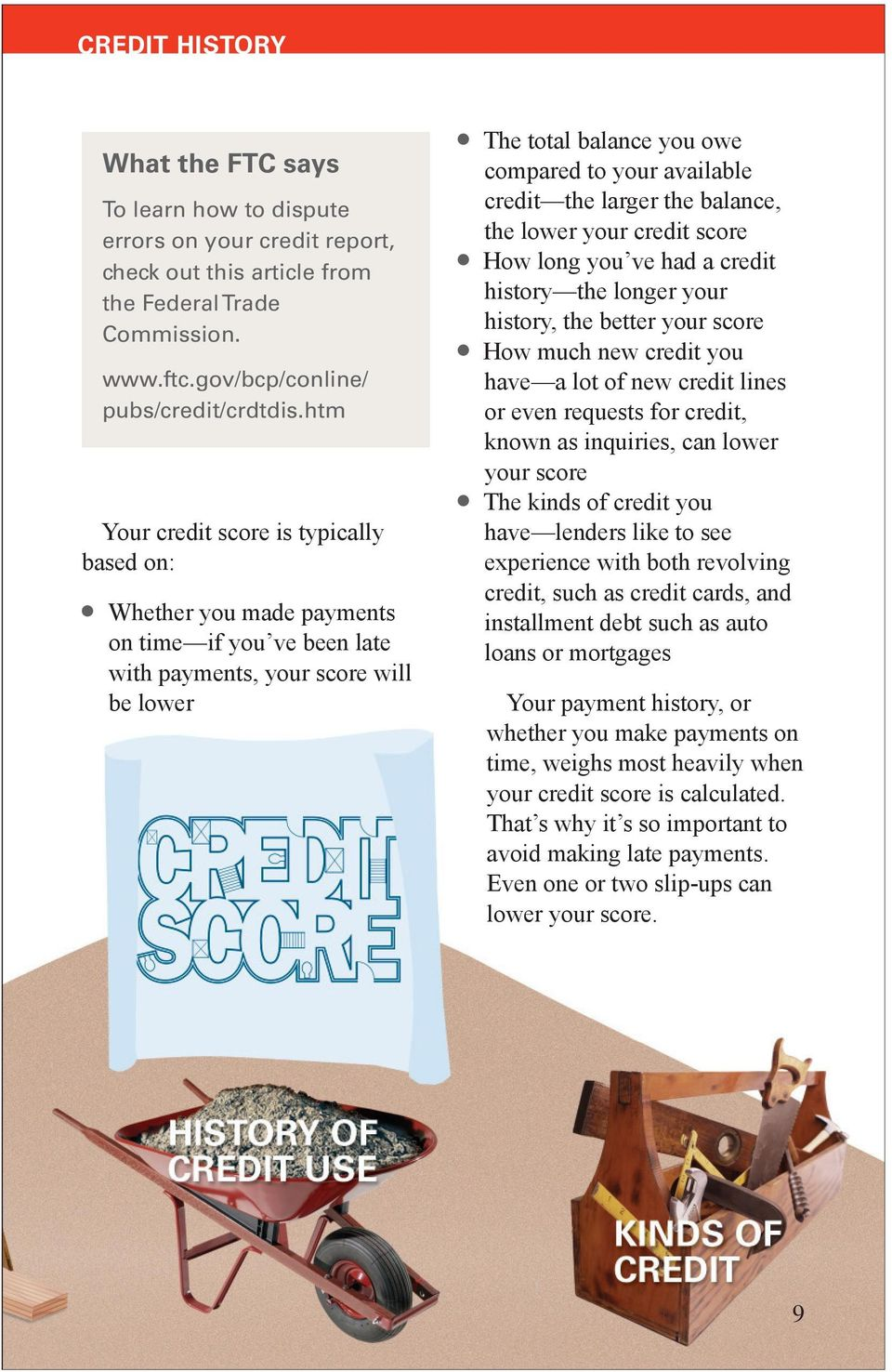 the larger the balance, the lower your credit score How long you ve had a credit history the longer your history, the better your score How much new credit you have a lot of new credit lines or even