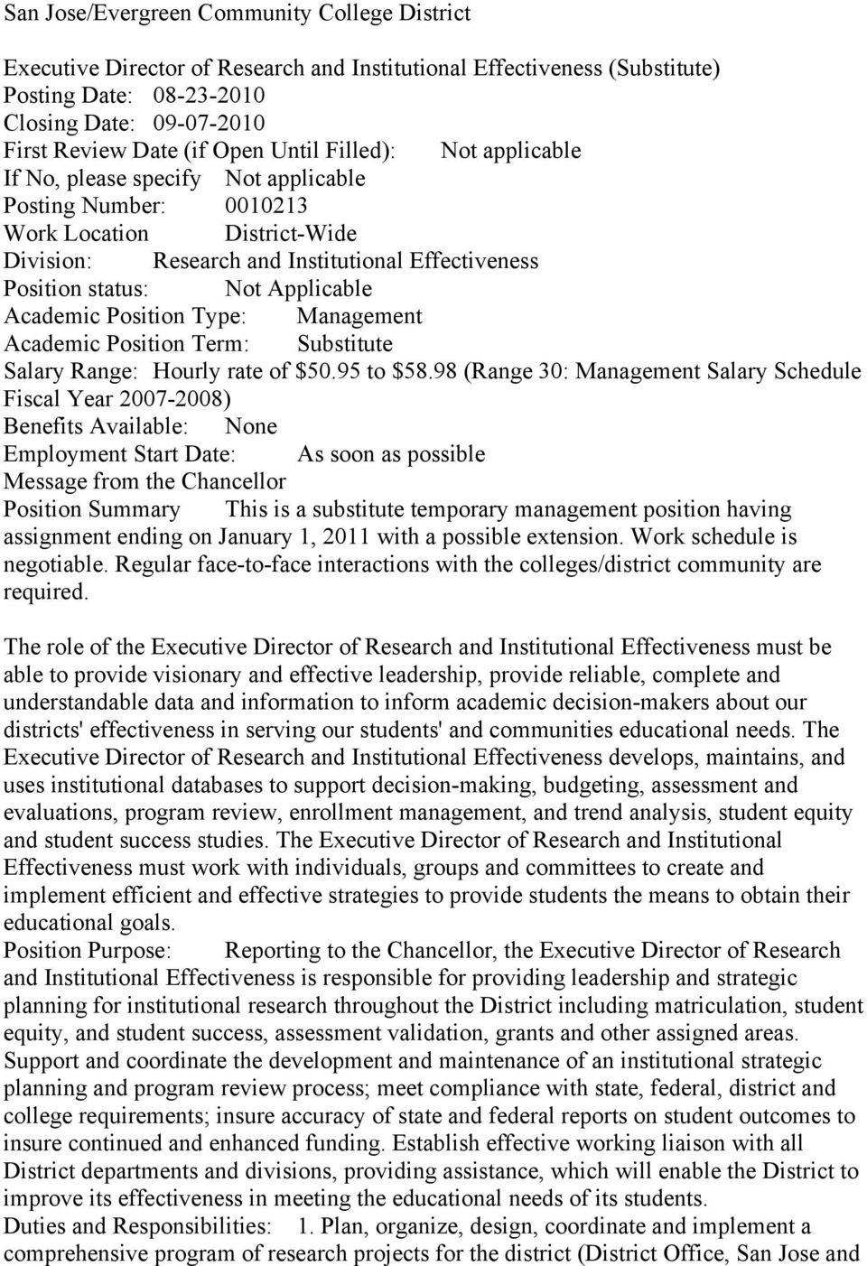 Applicable Academic Position Type: Management Academic Position Term: Substitute Salary Range: Hourly rate of $50.95 to $58.