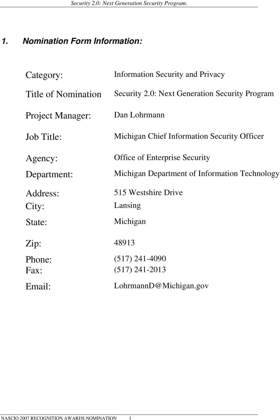 0: Next Generation Security Program Dan Lohrmann Michigan Chief Information Security Officer Office of Enterprise Security