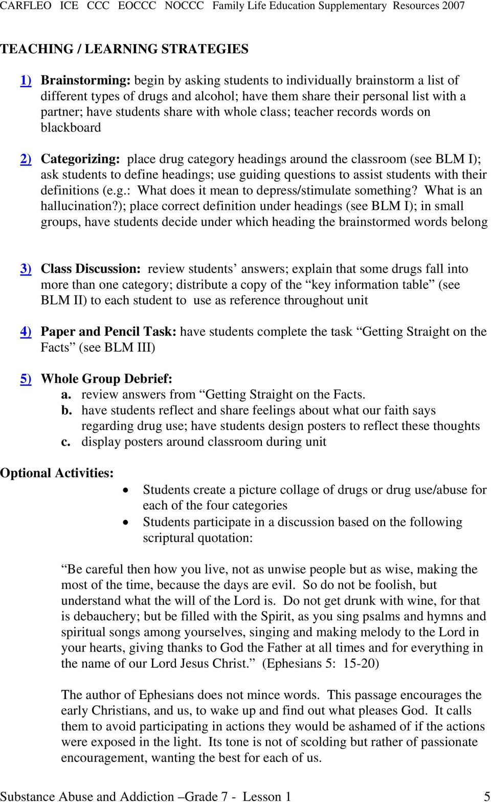 substance use and abuse grade 7 unit overview. note: this lesson can