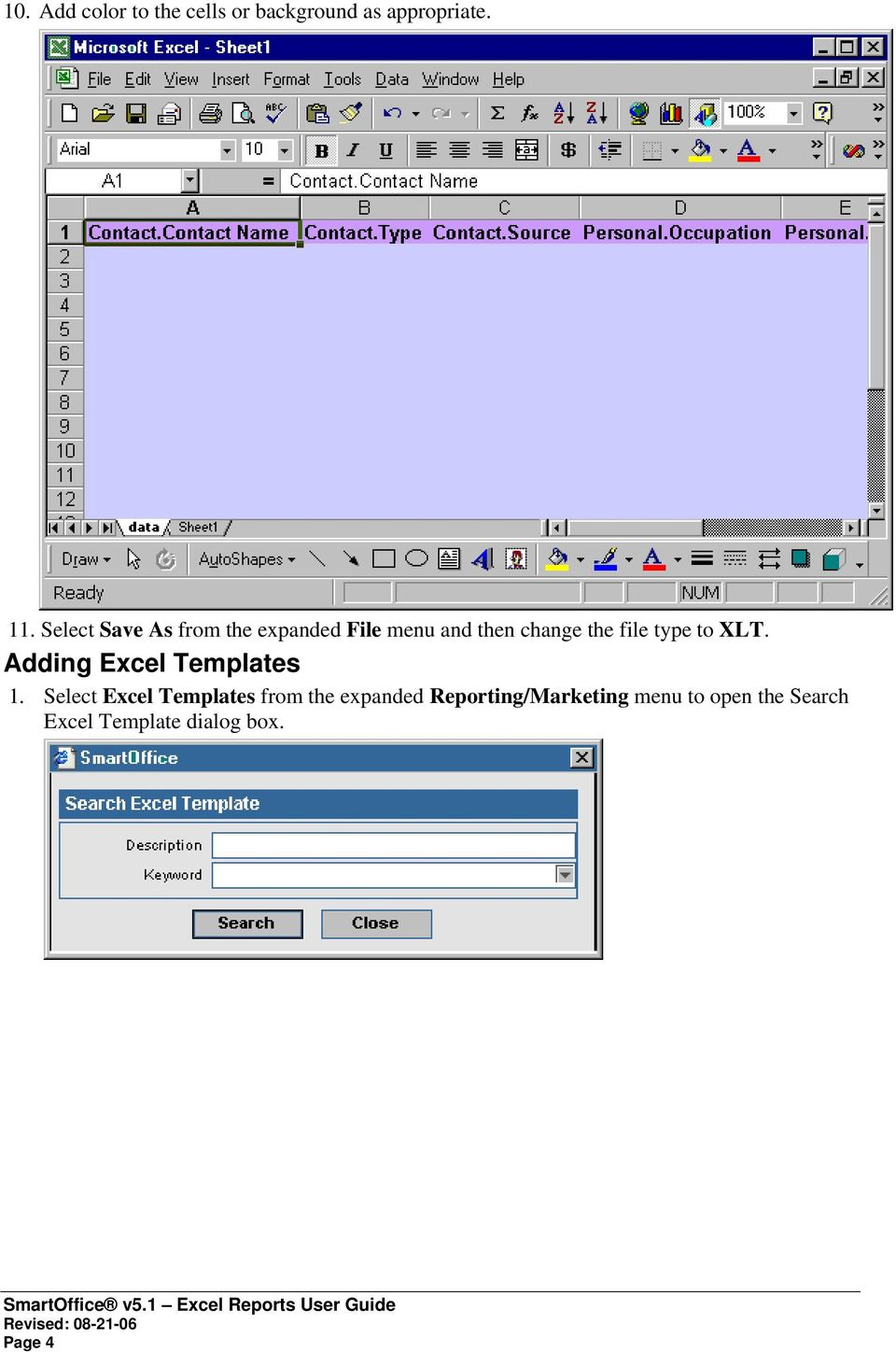 type to XLT. Adding Excel Templates 1.