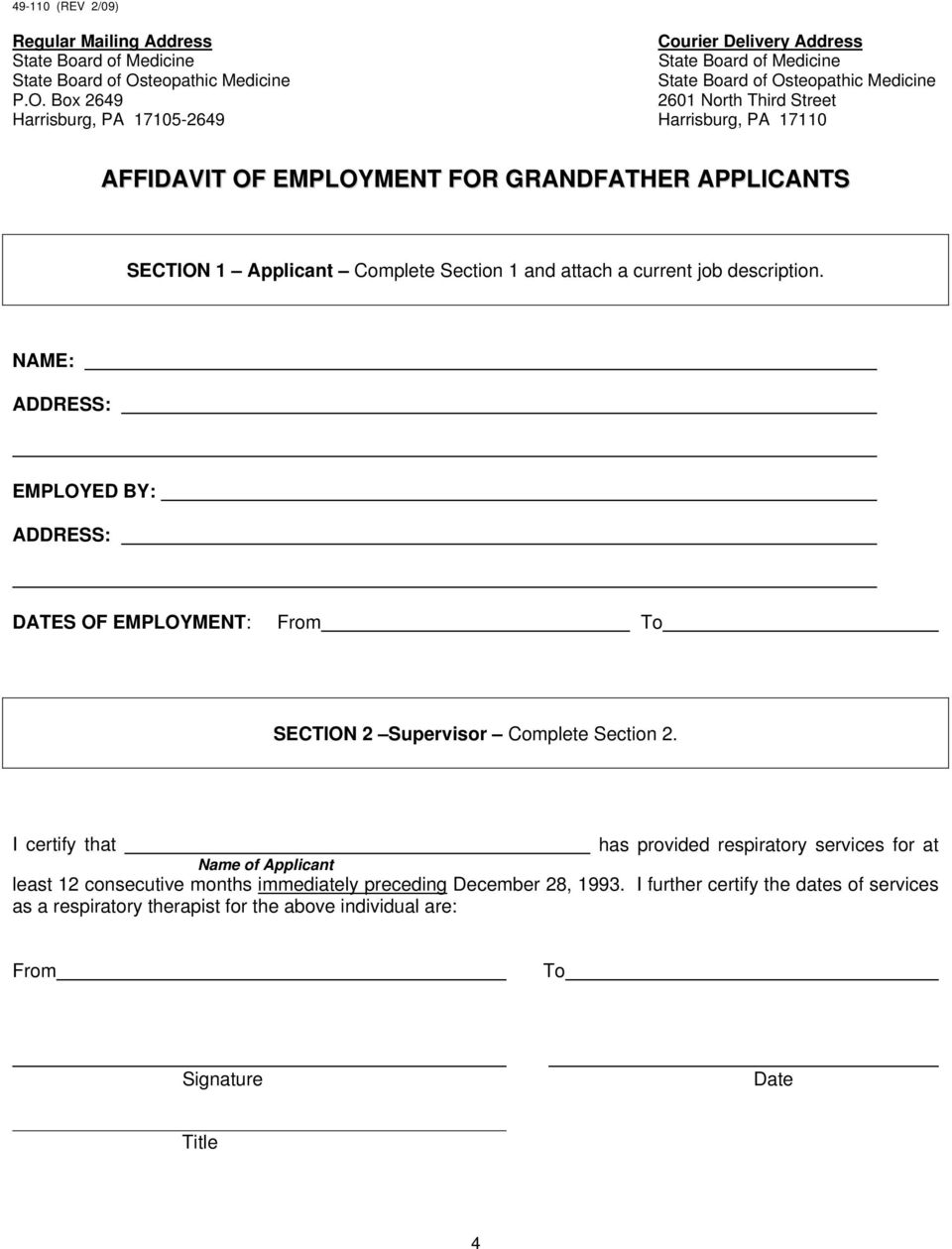 NAME: ADDRESS: EMPLOYED BY: ADDRESS: DATES OF EMPLOYMENT: From To SECTION 2 Supervisor Complete Section 2.