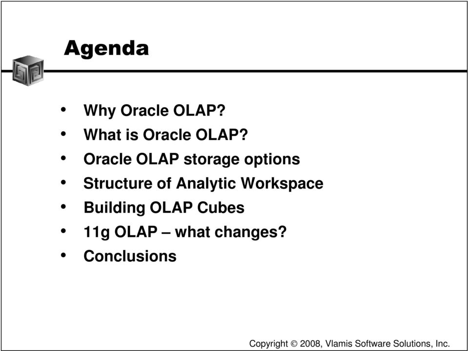 Oracle OLAP storage options Structure