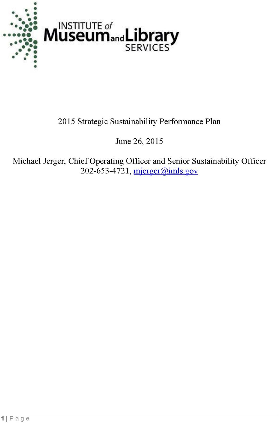 Operating Officer and Senior Sustainability