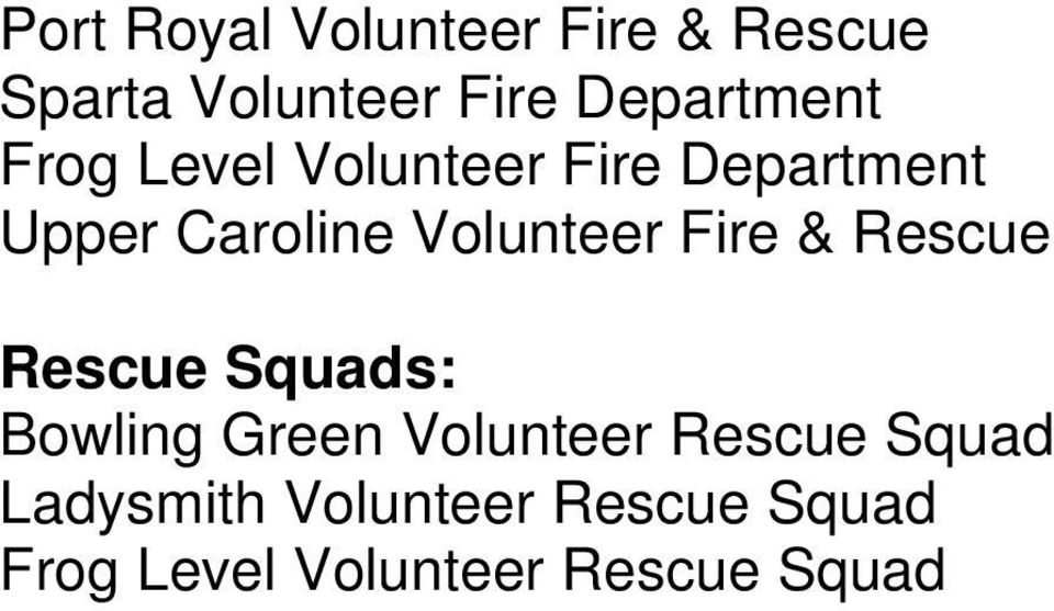 Volunteer Fire & Rescue Rescue Squads: Bowling Green Volunteer