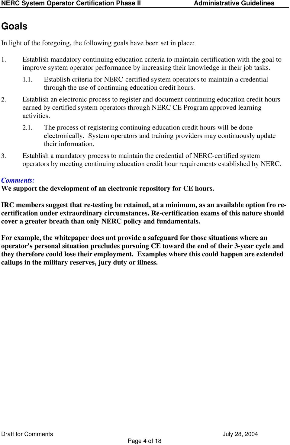 Establish criteria for NERC-certified system operators to maintain a  credential through the
