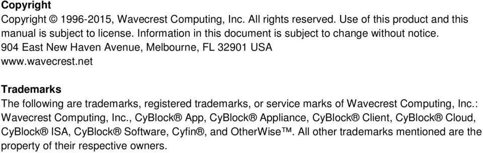 net Trademarks The following are trademarks, registered trademarks, or service marks of Wavecrest Computing, Inc.: Wavecrest Computing, Inc.