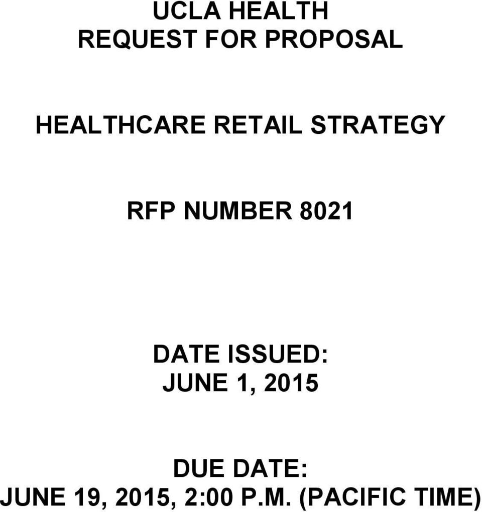 UCLA HEALTH REQUEST FOR PROPOSAL HEALTHCARE RETAIL STRATEGY RFP