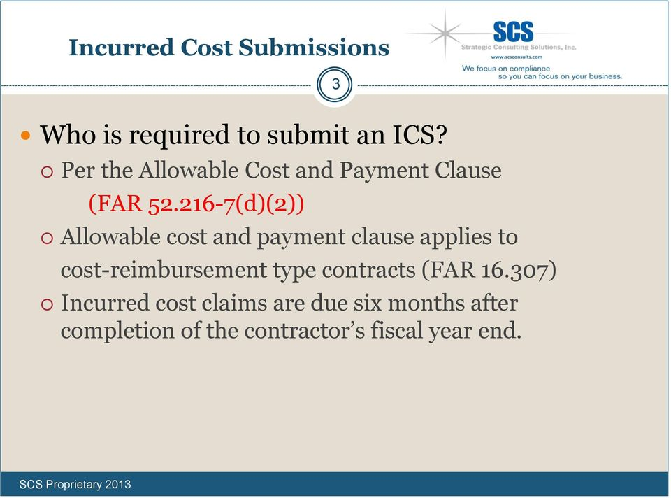 216-7(d)(2)) Allowable cost and payment clause applies to cost-reimbursement