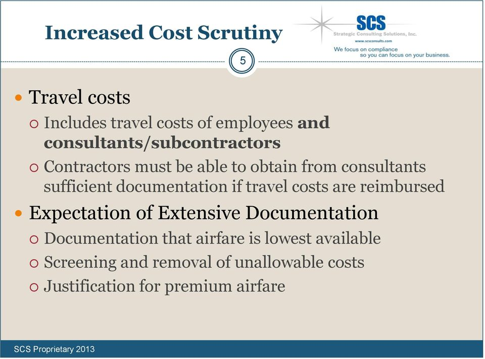 documentation if travel costs are reimbursed Expectation of Extensive Documentation