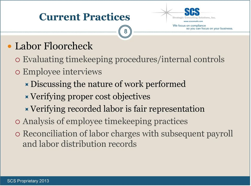 objectives Verifying recorded labor is fair representation Analysis of employee