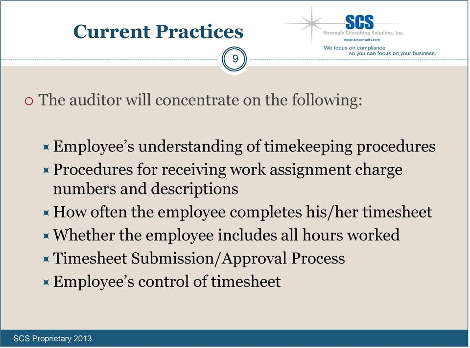 numbers and descriptions How often the employee completes his/her timesheet Whether the