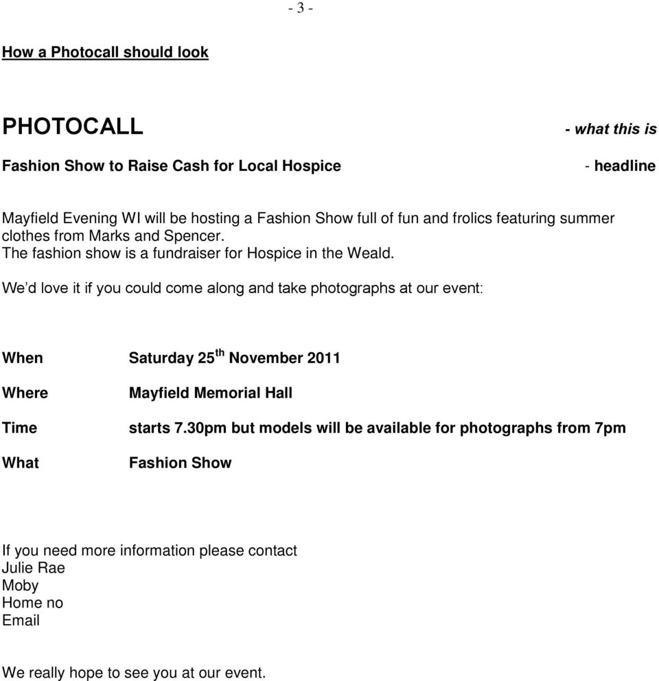 We d love it if you could come along and take photographs at our event: When Saturday 25 th November 2011 Where Time What Mayfield Memorial Hall starts 7.