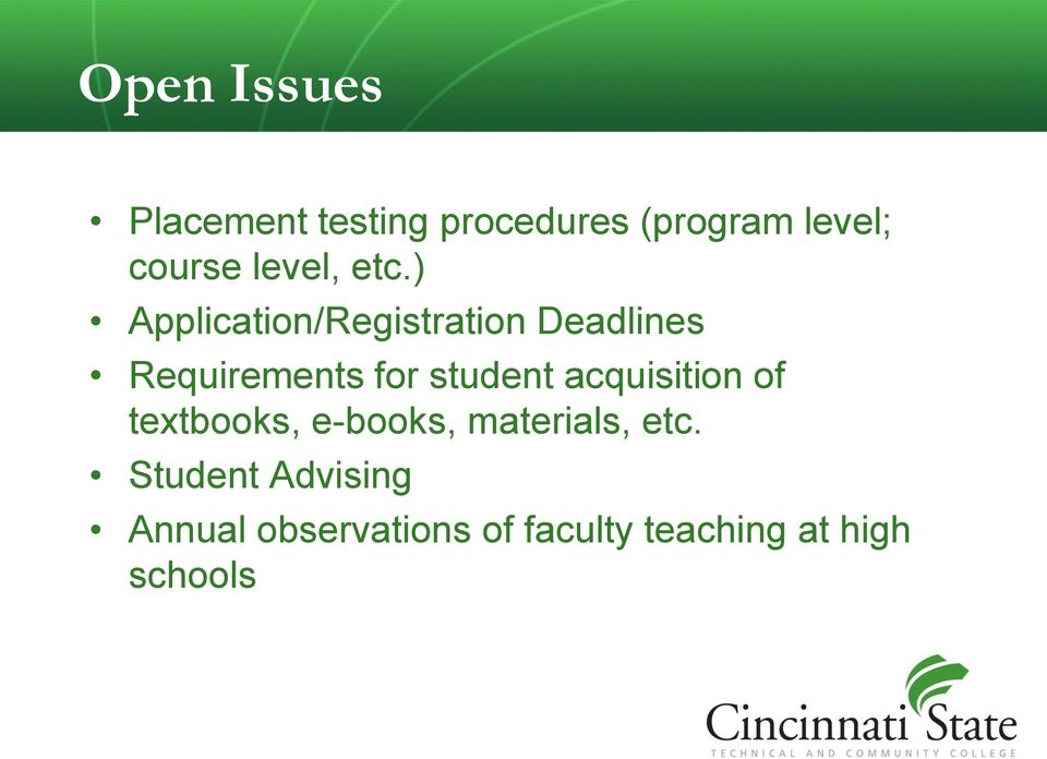 ) Application/Registration Deadlines Requirements for student
