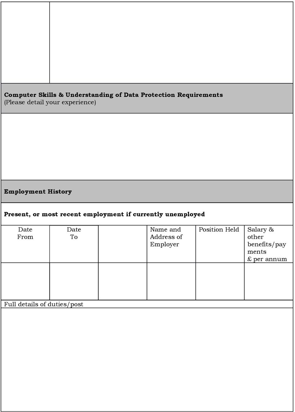 employment if currently unemployed Date From Date To Name and Address of