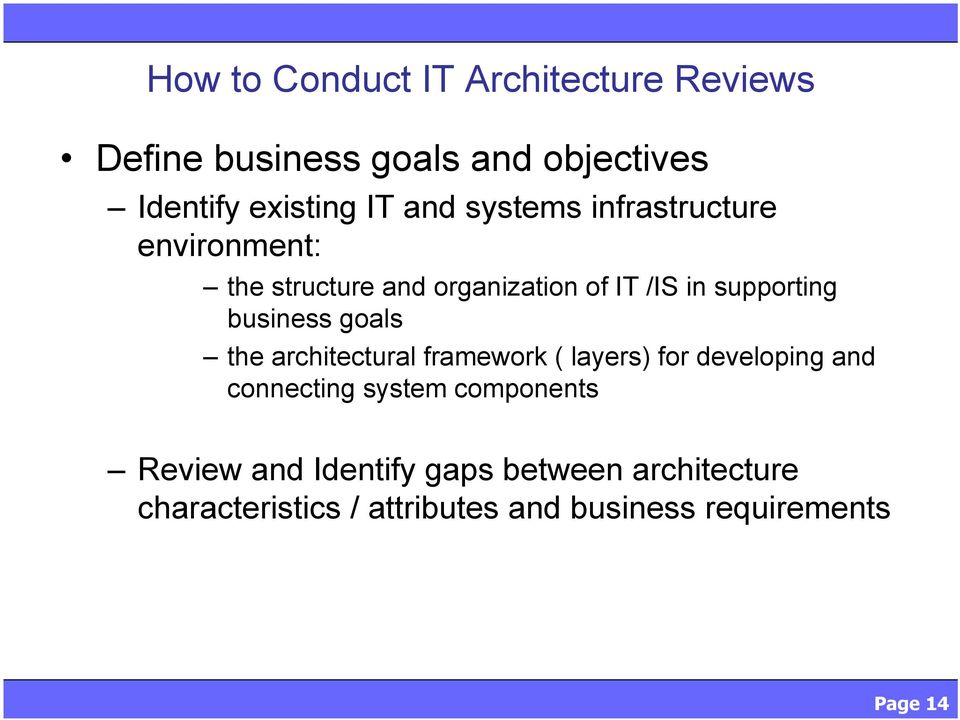 goals the architectural framework ( layers) for developing and connecting system components Review