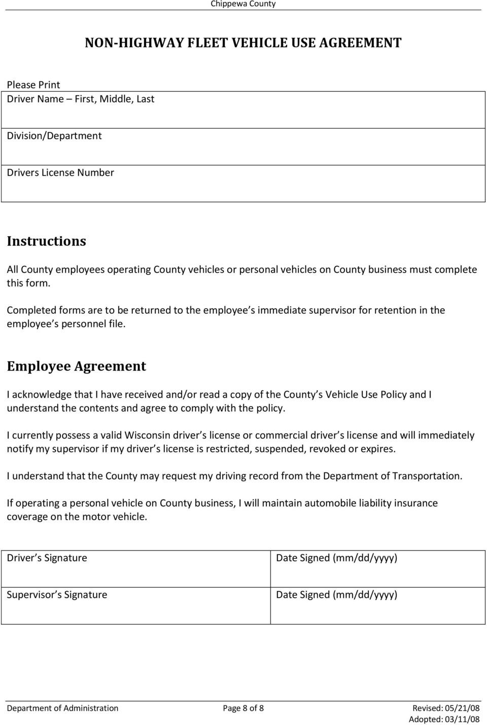Employee Agreement I acknowledge that I have received and/or read a copy of the County s Vehicle Use Policy and I understand the contents and agree to comply with the policy.