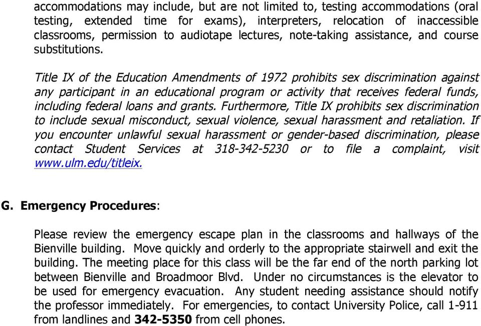 Title IX of the Education Amendments of 1972 prohibits sex discrimination against any participant in an educational program or activity that receives federal funds, including federal loans and grants.