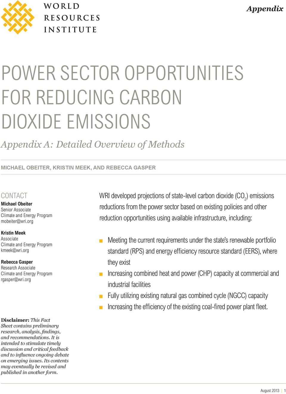 org WRI developed projections of state-level carbon dioxide (CO 2 ) emissions reductions from the power sector based on existing policies and other reduction opportunities using available