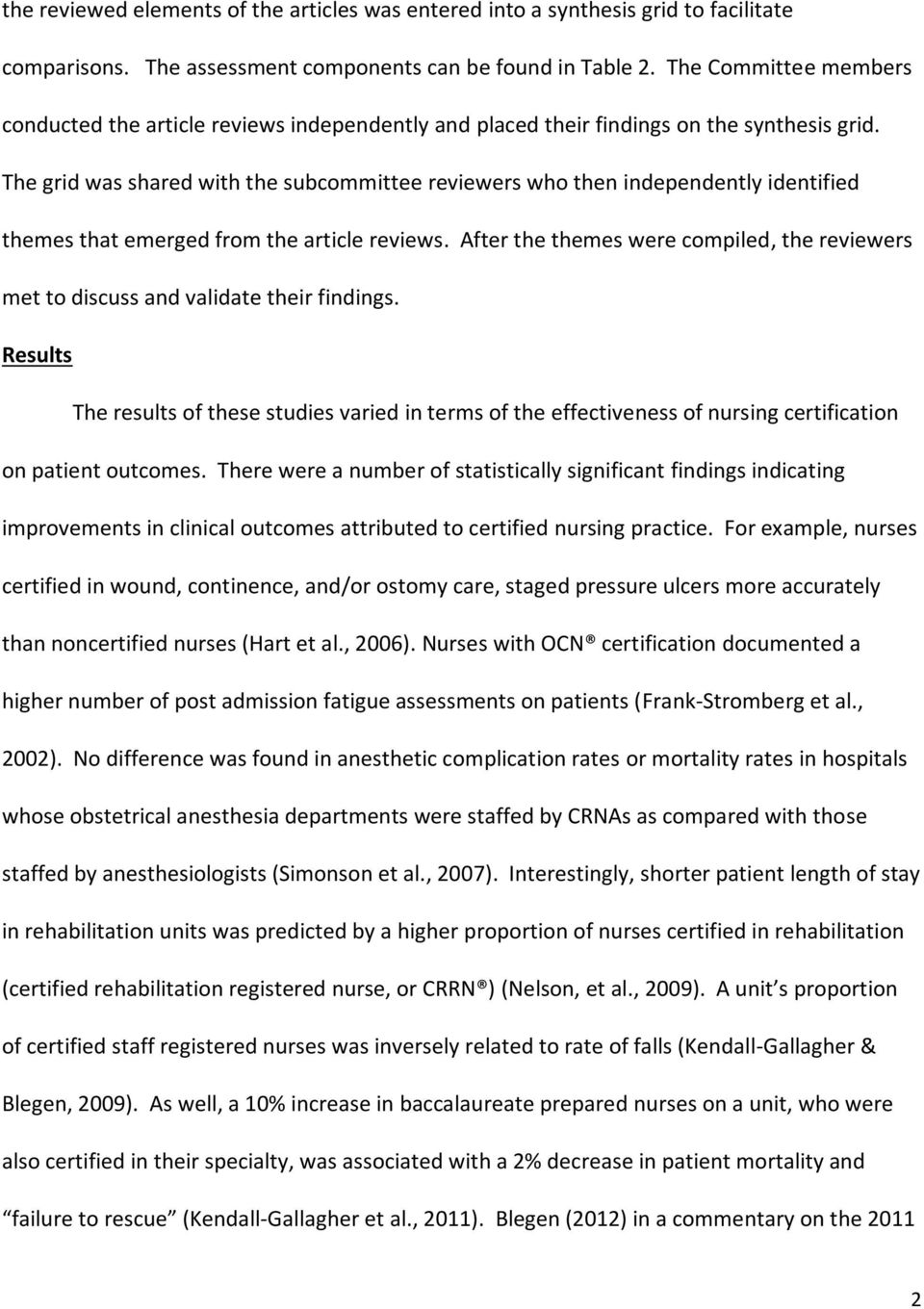 The Relationship Between Nursing Certification And Patient Outcomes