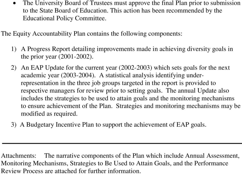 2) An EAP Update for the current year (2002-2003) which sets goals for the next academic year (2003-2004).