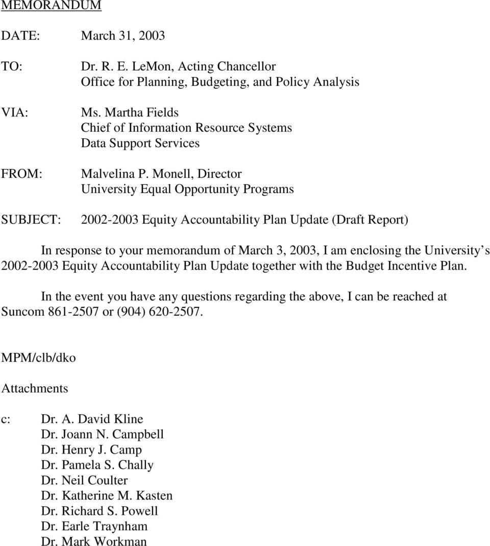 Monell, Director University Equal Opportunity Programs 2002-2003 Equity Accountability Plan Update (Draft Report) In response to your memorandum of March 3, 2003, I am enclosing the University s