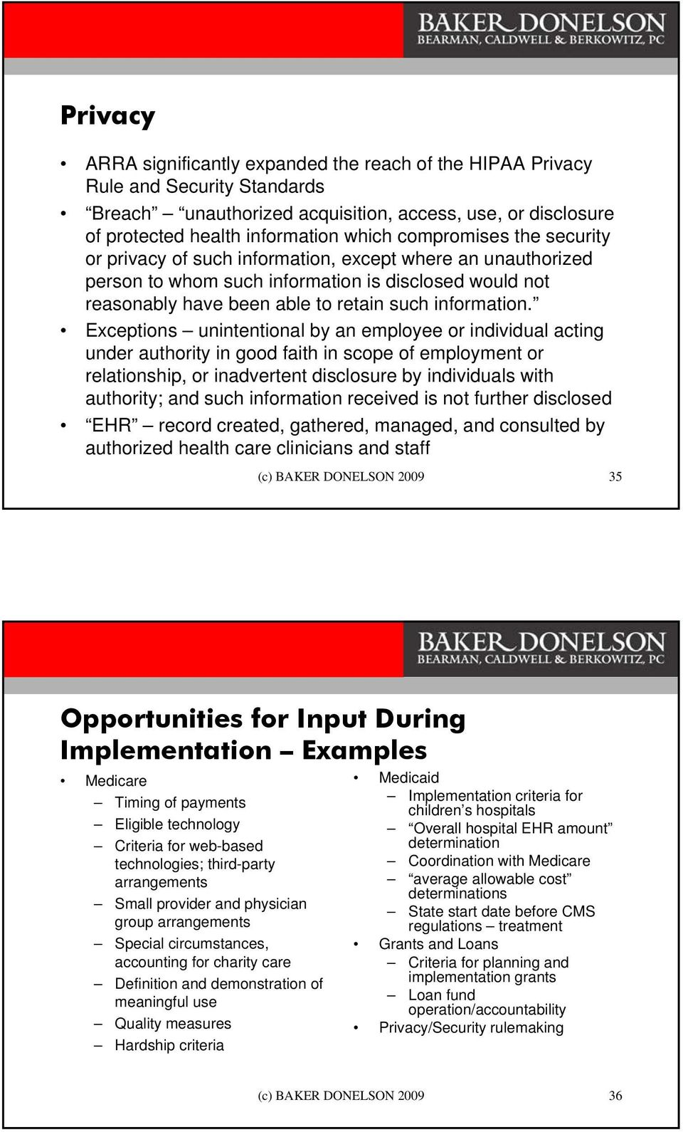 Exceptions unintentional by an employee or individual acting under authority in good faith in scope of employment or relationship, or inadvertent disclosure by individuals with authority; and such