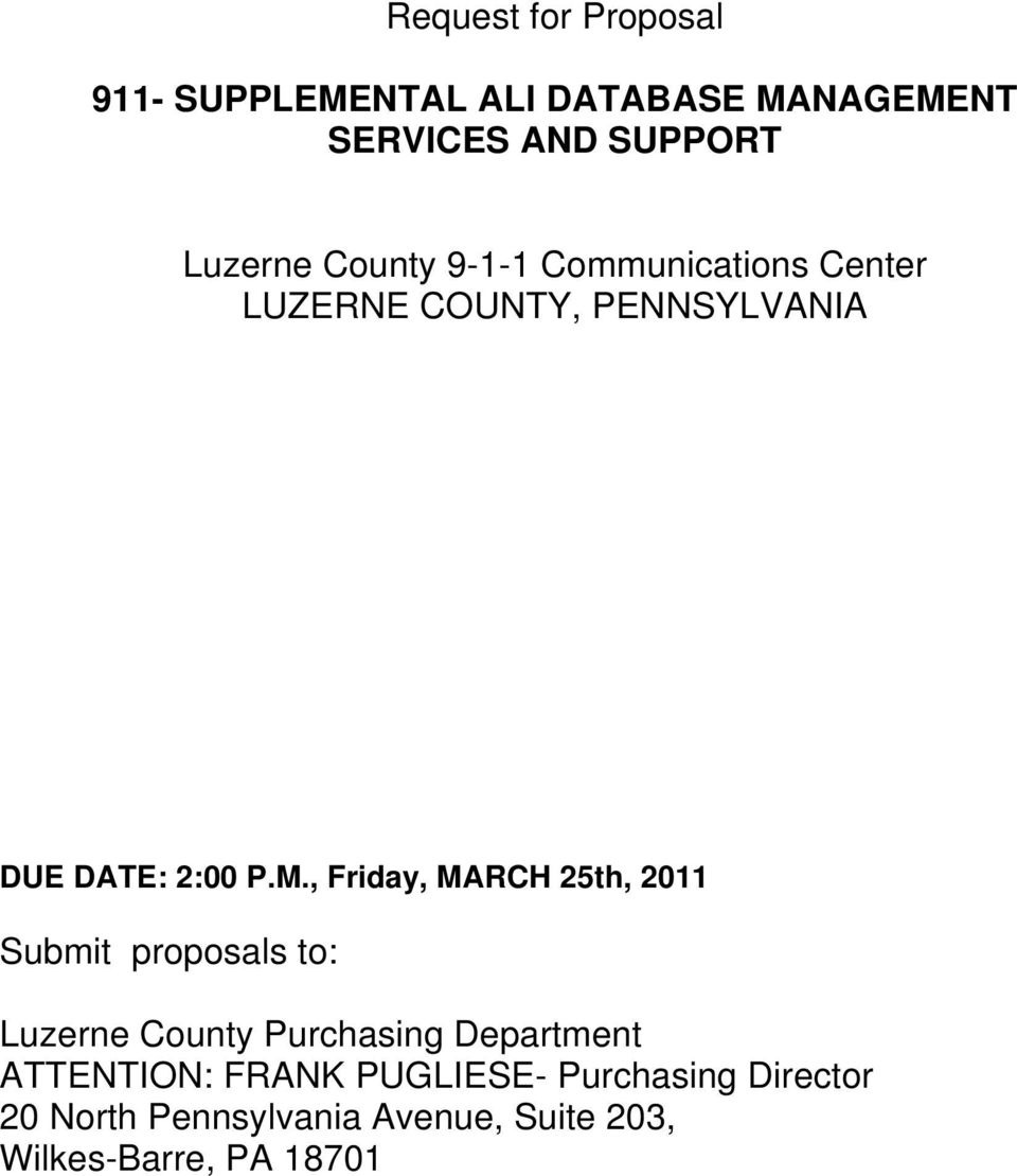 , Friday, MARCH 25th, 2011 Submit proposals to: Luzerne County Purchasing Department