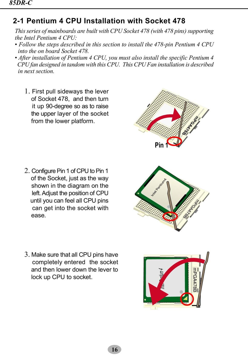 Mainboard Sl 85dr C User Manual V20 Pdf Diagram Of How All The Components Are Placed On Asus Cubx This Cpu Fan Installation Is Described In Next Section First Pull Sideways Lever