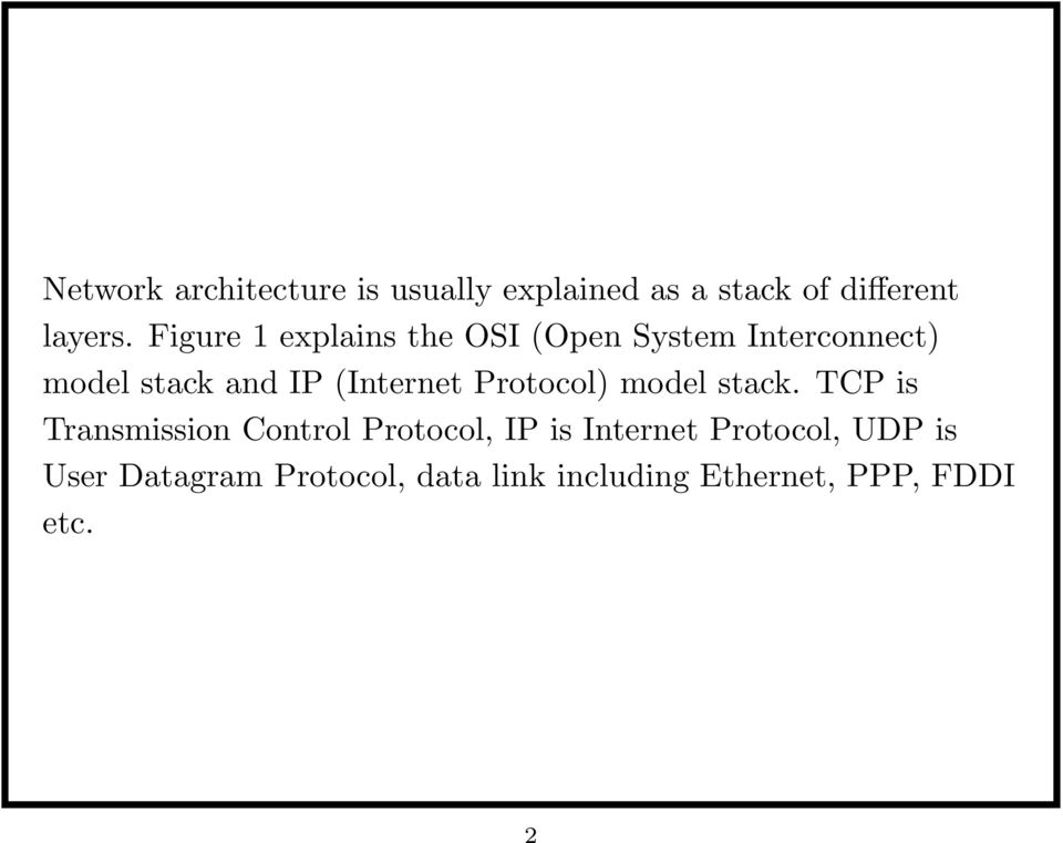 (Internet Protocol) model stack.