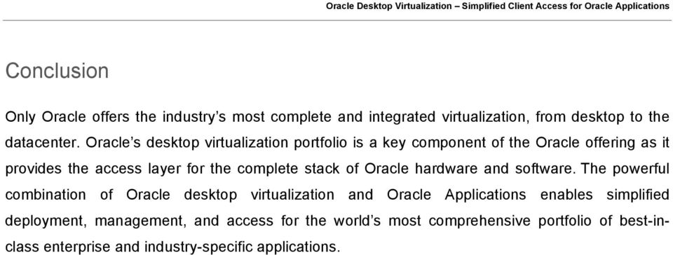 stack of Oracle hardware and software.