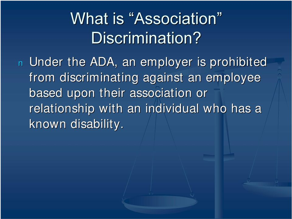 discriminating against an employee based upon their