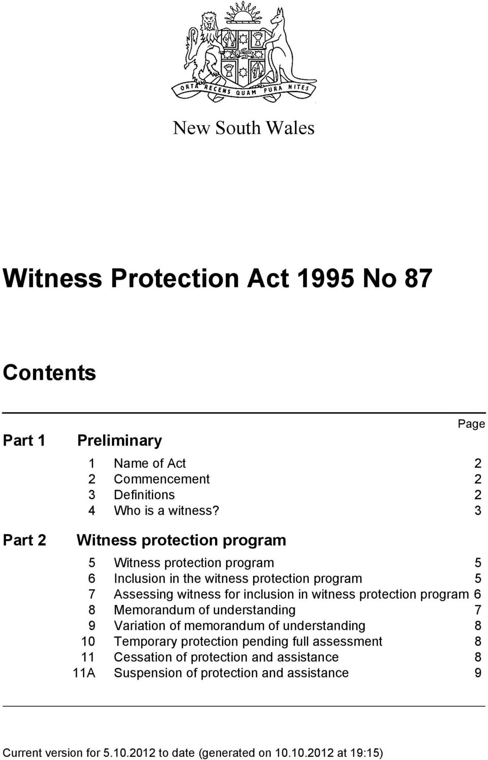 3 Witness protection program 5 Witness protection program 5 6 Inclusion in the witness protection program 5 7 Assessing witness for
