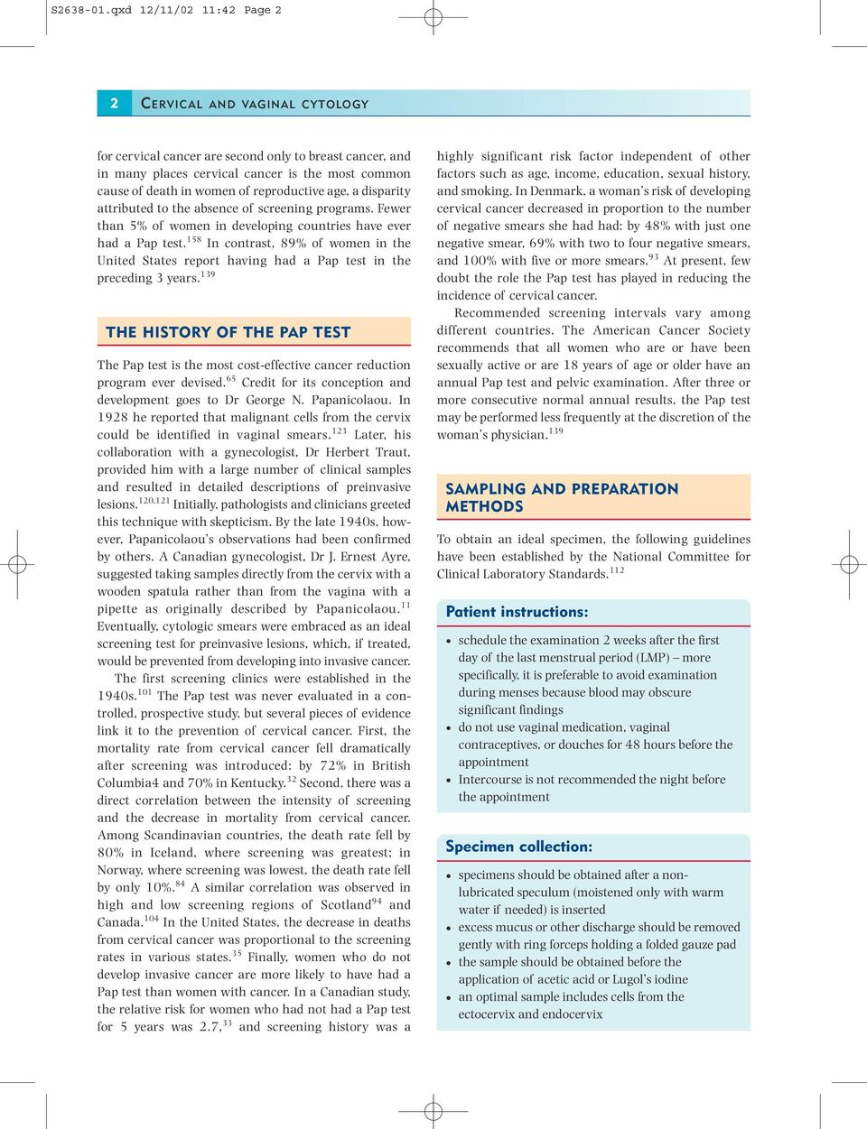 Cytological examination of the cervical canal or pap-test in women