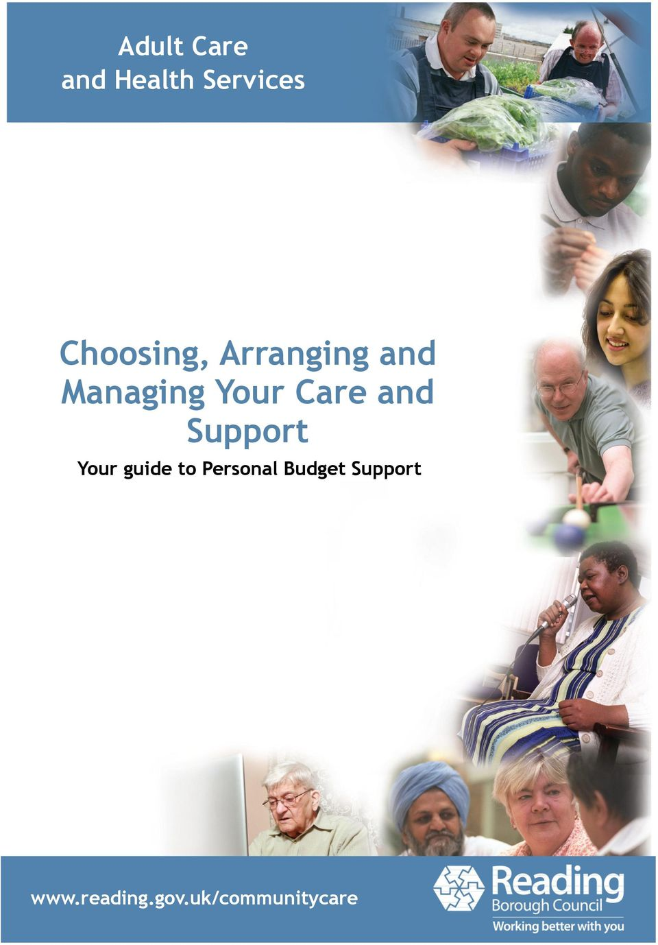 Care and Support Your guide to