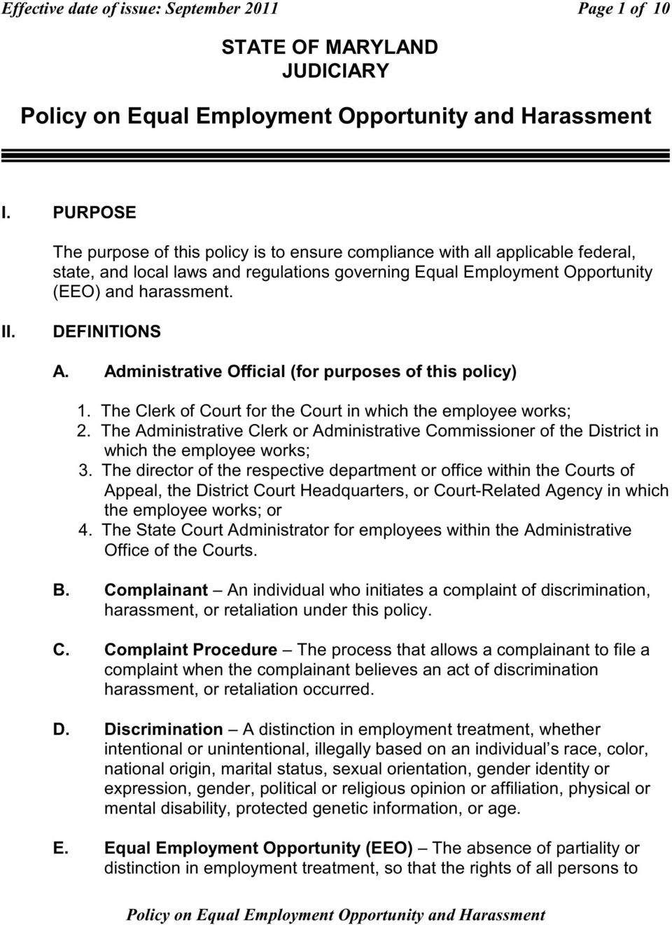 DEFINITIONS A. Administrative Official (for purposes of this policy) 1. The Clerk of Court for the Court in which the employee works; 2.