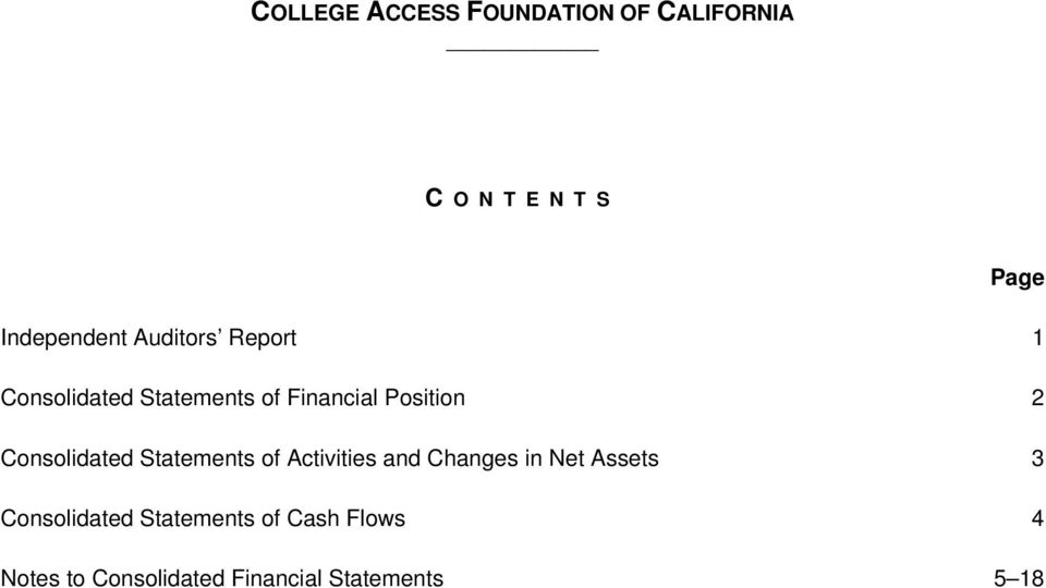 Statements of Activities and Changes in Net Assets 3