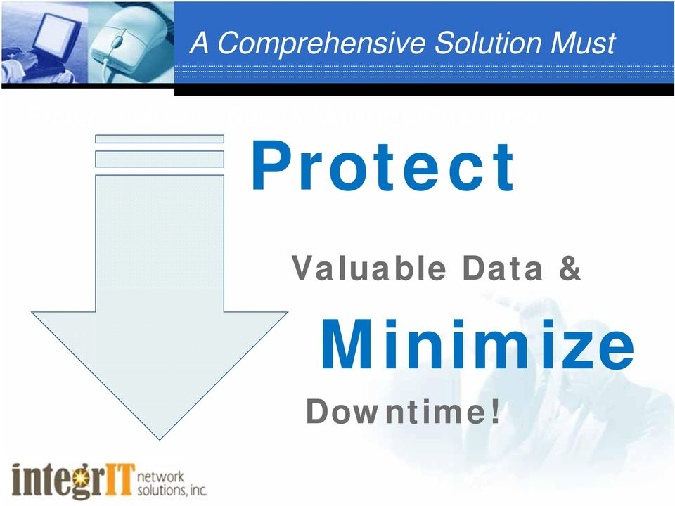 Minimize Downtime!