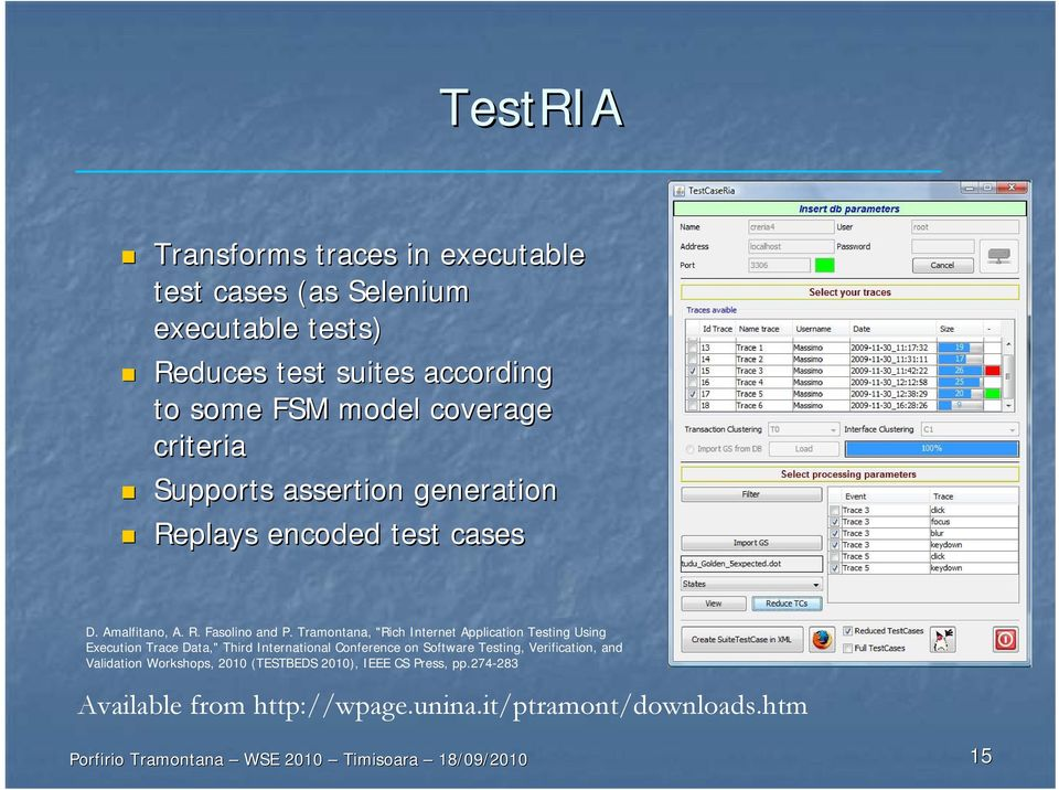"Tramontana, ""Rich Internet Application Testing Using Execution Trace Data,"" Third International Conference on Software Testing,"