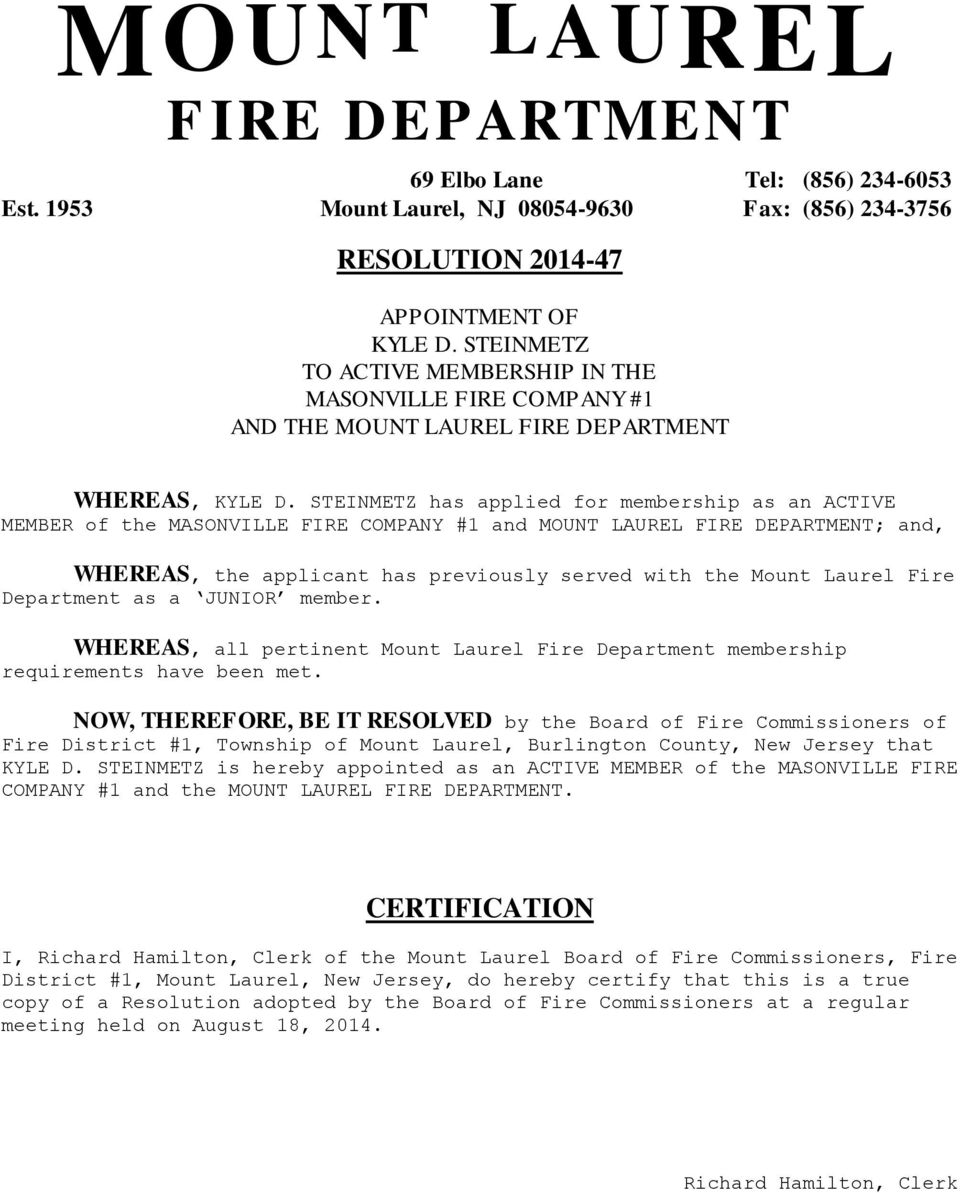 as a JUNIOR member. WHEREAS, all pertinent Mount Laurel Fire Department membership requirements have been met.
